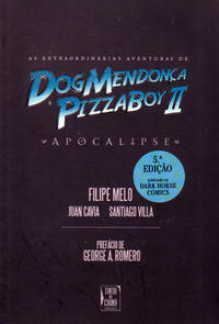 Cover Thumbnail for As Incríveis Aventuras de DogMendonça e PizzaBoy II (Tinta da China, 2011 series)