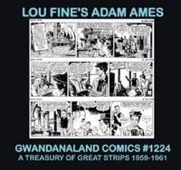 Cover Thumbnail for Gwandanaland Comics (Gwandanaland Comics, 2016 series) #1224 - Lou Fine's Adam Ames