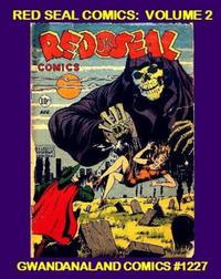 Cover Thumbnail for Gwandanaland Comics (Gwandanaland Comics, 2016 series) #1227 - Red Seal Comics: Volume 2