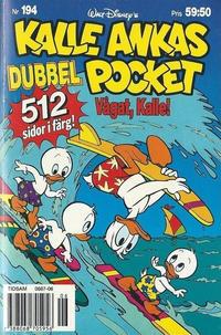 Cover Thumbnail for Kalle Ankas pocket (Serieförlaget [1980-talet], 1993 series) #194 - Vågat, Kalle!