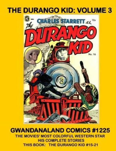 Cover for Gwandanaland Comics (Gwandanaland Comics, 2016 series) #1225 - The Durango Kid: Volume 3