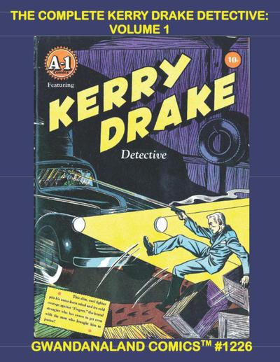 Cover for Gwandanaland Comics (Gwandanaland Comics, 2016 series) #1226 - The Complete Kerry Drake Detective: Volume 1