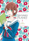 Cover for This Lonely Planet (Kazé, 2017 series) #1