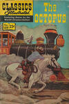 Cover for Classics Illustrated (Gilberton, 1947 series) #159 - The Octopus [25-Cent Price with HRN 166]