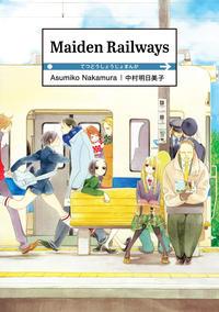 Cover Thumbnail for Maiden Railways (Denpa, 2019 series)