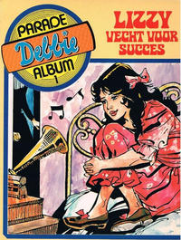 Cover Thumbnail for Debbie Parade Album (Holco Publications, 1979 series) #1 - Lizzy vecht voor succes
