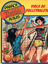 Cover Thumbnail for Debbie Parade Album (Holco Publications, 1979 series) #4 - Viola de volleybalster
