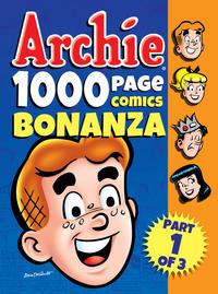 Cover Thumbnail for Archie 1000 Page Comics Bonanza (Archie, 2014 series)