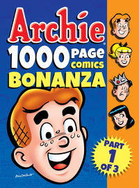Cover Thumbnail for Archie 1000 Page Comics Bonanza (Archie, 2014 series)