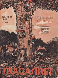 Cover Thumbnail for Magasinet (Oddvar Larsen; Odvar Lamer, 1946 ? series) #15-16/1948