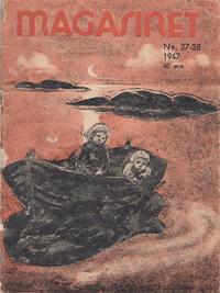 Cover Thumbnail for Magasinet (Oddvar Larsen; Odvar Lamer, 1946 ? series) #27-28/1947
