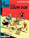Cover for Les 4 as (Casterman, 1964 series) #6 - Les 4 as et la coupe d'or