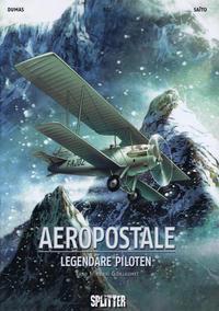 Cover Thumbnail for Aeropostale - Legendäre Piloten (Splitter Verlag, 2015 series) #1 - Henri Guillaumet