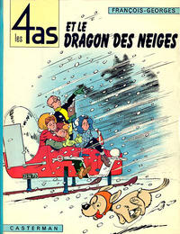 Cover Thumbnail for Les 4 as (Casterman, 1964 series) #7 - Les 4 As et le dragon des neiges