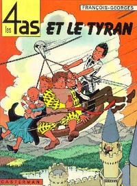 Cover Thumbnail for Les 4 as (Casterman, 1964 series) #10 - Les 4 As et le Tyran