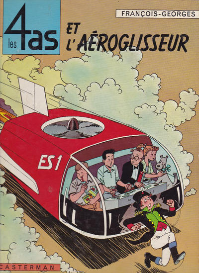 Cover for Les 4 as (Casterman, 1964 series) #2 - Les 4 as et l'aéroglisseur