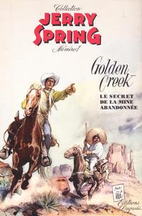 Cover Thumbnail for Jerry Spring (Dupuis, 1955 series) #1 - Golden Creek (Le secret de la mine abandonnée)