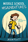 Cover for Middle School Misadventures (Little, Brown, 2019 series)