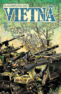 Cover Thumbnail for O Conflito do Vietnã (Editora Abril, 1988 series) #6