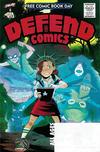 Cover for The CBLDF Presents Defend Comics: FCBD Edition (Comic Book Legal Defense Fund, 2015 series) #[2019]
