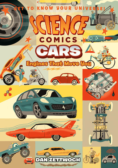 Cover for Science Comics (First Second, 2016 series) #[16] - Cars: Engines That Move You