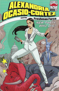 Cover Thumbnail for Alexandria Ocasio-Cortez and the Freshman Force: New Party Who Dis? (Devil's Due / 1First Comics, 2019 series)