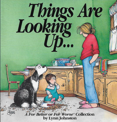 Cover for Things Are Looking Up... [A For Better or For Worse Collection] (Andrews McMeel, 1992 series)