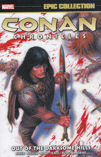 Cover Thumbnail for Conan Chronicles Epic Collection (Marvel, 2019 series) #1 - Out of the Darksome Hills