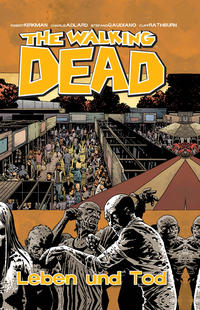 Cover Thumbnail for The Walking Dead (Cross Cult, 2006 series) #24 - Leben und Tod