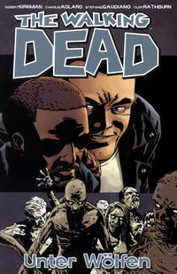 Cover Thumbnail for The Walking Dead (Cross Cult, 2006 series) #25 - Unter Wölfen