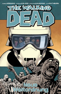 Cover Thumbnail for The Walking Dead (Cross Cult, 2006 series) #30 - Neue Weltordnung