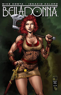 Cover Thumbnail for Belladonna (Avatar Press, 2015 series) #0 [Kickstarter Century Stunning - Jose Luis]