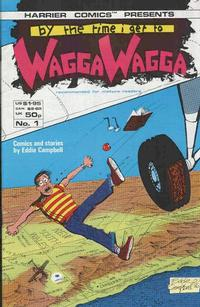 Cover Thumbnail for By the Time I Get to Wagga Wagga (Harrier, 1987 series) #1