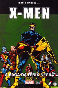 Cover Thumbnail for Marvel Série II (Levoir, 2012 series) #2 - X-Men: A Saga da Fénix Negra