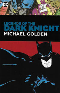 Cover Thumbnail for Legends of the Dark Knight: Michael Golden (DC, 2019 series)