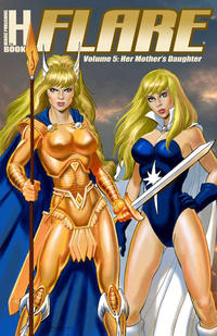 Cover Thumbnail for Flare (Heroic Publishing, 2007 series) #5 - Her Mother's Daughter