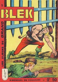Cover Thumbnail for Blek (Editions Lug, 1963 series) #5