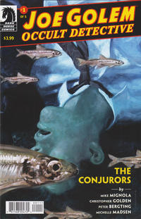 Cover Thumbnail for Joe Golem: Occult Detective--The Conjurors (Dark Horse, 2019 series) #1