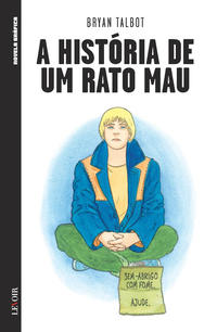 Cover Thumbnail for Novela Gráfica (Levoir, 2016 series) #5 - A História do Rato Mau