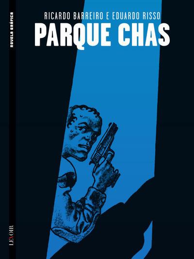 Cover for Novela Gráfica (Levoir, 2016 series) #7 - Parque Chas