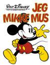Cover for Jeg-bøkene (Hjemmet / Egmont, 1974 series) #[1976] - Jeg Mikke Mus