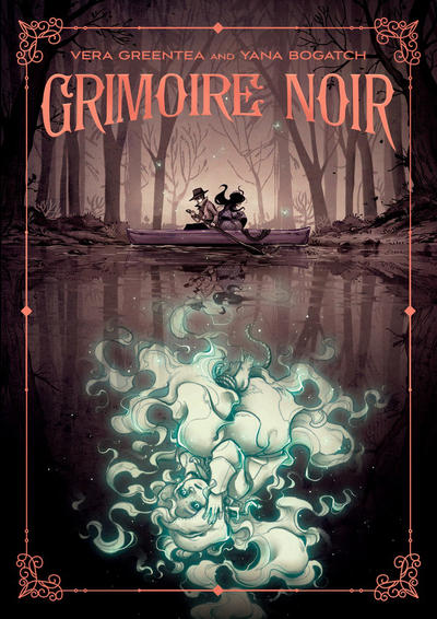 Cover for Grimoire Noir (First Second, 2019 series)