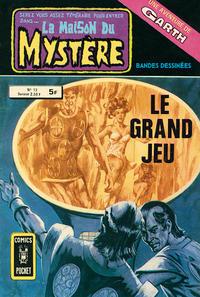 Cover Thumbnail for La Maison du Mystère (Arédit-Artima, 1975 series) #13