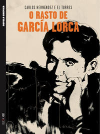 Cover Thumbnail for Novela Gráfica 2019 (Levoir, 2019 series) #4 - O Rasto de García Lorca