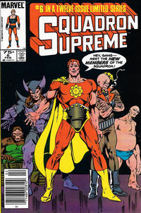 Cover Thumbnail for Squadron Supreme (Marvel, 1985 series) #6 [Newsstand]