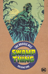 Cover Thumbnail for Swamp Thing: The Bronze Age (DC, 2018 series) #1