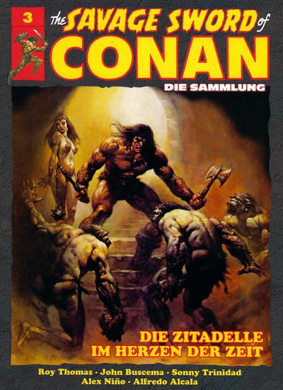 Cover for The Savage Sword of Conan - Die Sammlung (Hachette [DE], 2017 series) #3 - Die Zitadelle im Herzen der Zeit