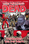 Cover for The Walking Dead (Cross Cult, 2006 series) #31 - Verdorben bis ins Mark