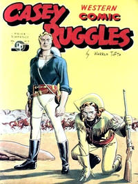 Cover Thumbnail for Casey Ruggles Western Comic (Donald F. Peters, 1951 series) #7