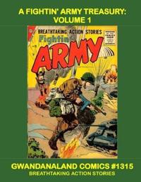 Cover Thumbnail for Gwandanaland Comics (Gwandanaland Comics, 2016 series) #1315 - A Fightin' Army Treasury: Volume 1